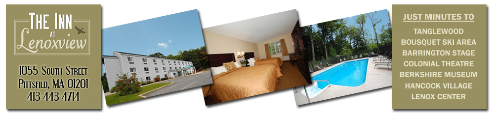 Hotels In The Berkshires, Hotels In Pittsfield MA, Hotels In Berkshire County, Hotels In Lenox MA, Lodging In The Berkshires, Lodging In Pittsfield MA